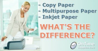 whats-the-difference-between-universal-copy-paper-unv21200-inkjet-paper-multipurpose-paper